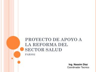 PROYECTO DE APOYO  A  LA REFORMA DEL SECTOR SALUD