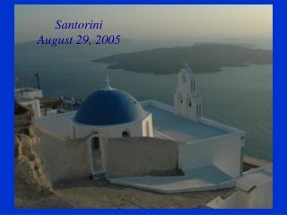 Santorini August 29, 2005