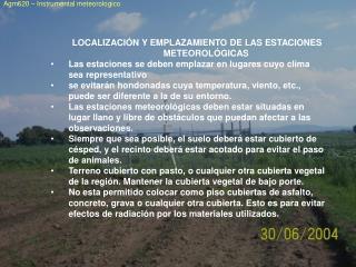 LOCALIZACIÓN Y EMPLAZAMIENTO DE LAS ESTACIONES METEOROLÓGICAS