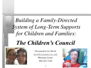 Building a Family-Directed System of Long-Term Supports for Children and Families: