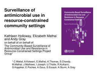 Surveillance of antimicrobial use in resource-constrained community settings