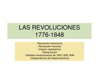 LAS REVOLUCIONES  1776-1848