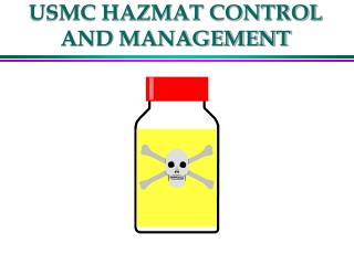 USMC HAZMAT CONTROL AND MANAGEMENT