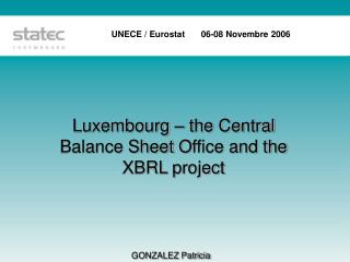 Luxembourg   the Central Balance Sheet Office and the XBRL project