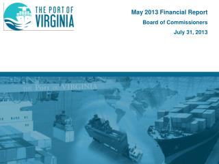 May 2013 Financial  Report Board of Commissioners July 31, 2013