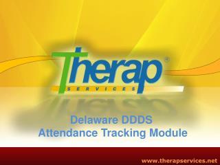 Delaware DDDS  Attendance Tracking Module