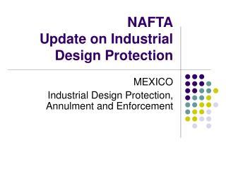 NAFTA Update on Industrial Design Protection