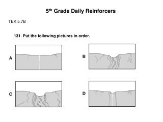 5 th  Grade Daily Reinforcers TEK 5.7B