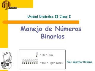 Unidad Didáctica II Clase I