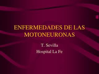 ENFERMEDADES DE LAS MOTONEURONAS