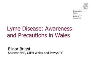 Lyme Disease: Awareness and Precautions in Wales