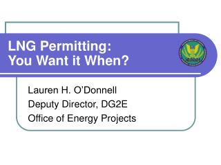 LNG Permitting: You Want it When?
