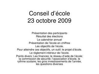 Conseil d'école  23 octobre 2009