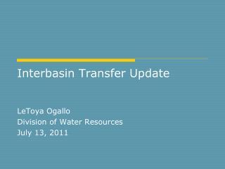 Interbasin Transfer Update