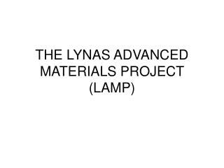 THE LYNAS ADVANCED MATERIALS PROJECT LAMP