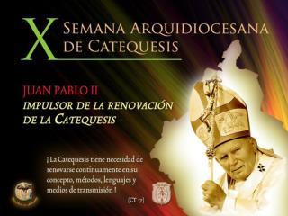 CARTA A LOS CATEQUISTAS DE LA ARQUIDIÓCESIS DE MÉXICO CON MOTIVO DEL DÍA DEL CATEQUISTA 2011