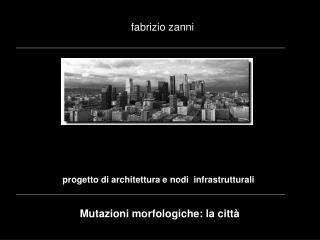 progetto di architettura e nodi  infrastrutturali