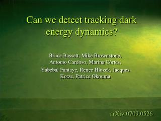 Can we detect tracking dark energy dynamics?