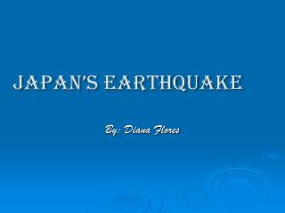 Japan�s Earthquake