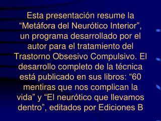 La Metáfora del Neurótico Interior nueva técnica para el tratamiento conductual del TOC