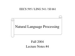 Fall 2004 Lecture Notes #4