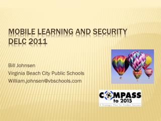Mobile learning and security DELC 2011