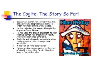 The Cogito. The Story So Far!