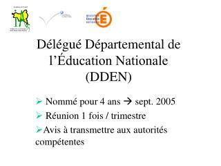 Délégué Départemental de l'Éducation Nationale (DDEN)