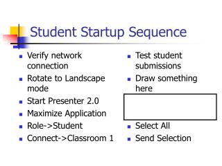 Student Startup Sequence