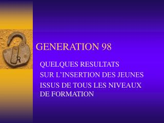GENERATION 98