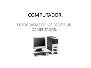 COMPUTADOR.