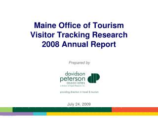 Maine Office of Tourism Visitor Tracking Research 2008 Annual Report