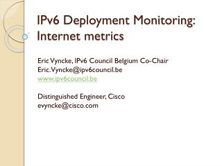 IPv6 Deployment Monitoring: Internet metrics