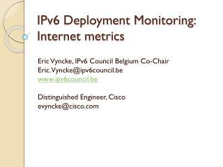 IPv6 Deployment Monitoring: Internet metrics