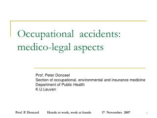 Occupational  accidents:  medico-legal aspects