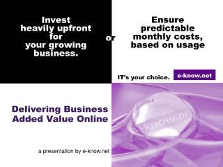 Delivering Business        Added Value Online