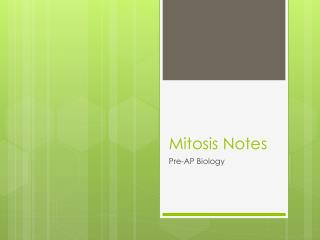 Mitosis Notes