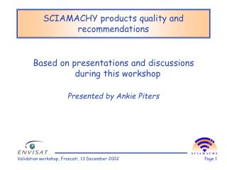 SCIAMACHY products quality and recommendations