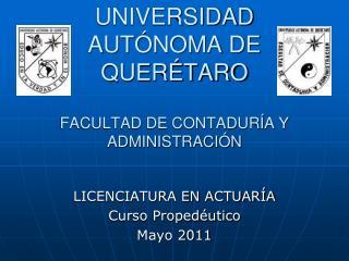 UNIVERSIDAD AUT NOMA DE QUER TARO  FACULTAD DE CONTADUR A Y ADMINISTRACI N
