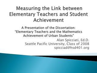 Alan Spicciati, Ed.D.  Seattle Pacific University, Class of 2008 spicciad@hsd401