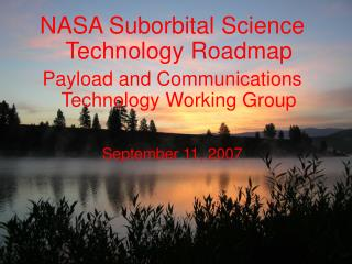 NASA Suborbital Science Technology Roadmap Payload and Communications Technology Working Group