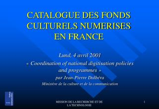 CATALOGUE DES FONDS CULTURELS NUMERISES EN FRANCE