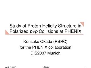 Study of Proton Helicity Structure in Polarized  p+p  Collisions at PHENIX