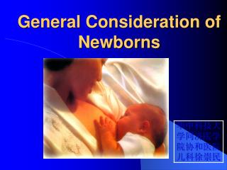 General Consideration of Newborns