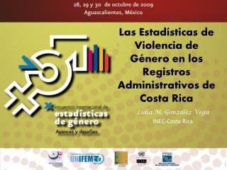 Las Estadísticas de Violencia de Género en los Registros Administrativos de Costa Rica