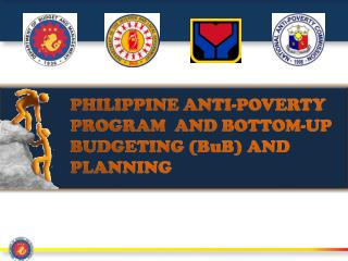 PHILIPPINE ANTI-POVERTY PROGRAM  AND BOTTOM-UP BUDGETING ( BuB ) AND PLANNING