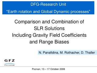 "DFG-Research Unit  ""Earth rotation and Global Dynamic processes"""