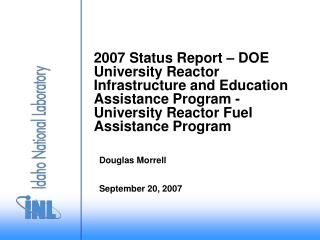 2007 Status Report   DOE University Reactor Infrastructure and Education Assistance Program - University Reactor Fuel As