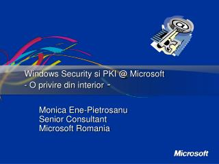 Windows Security si PKI @ Microsoft  - O privire din interior  -