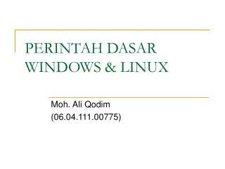 PERINTAH DASAR WINDOWS & LINUX
